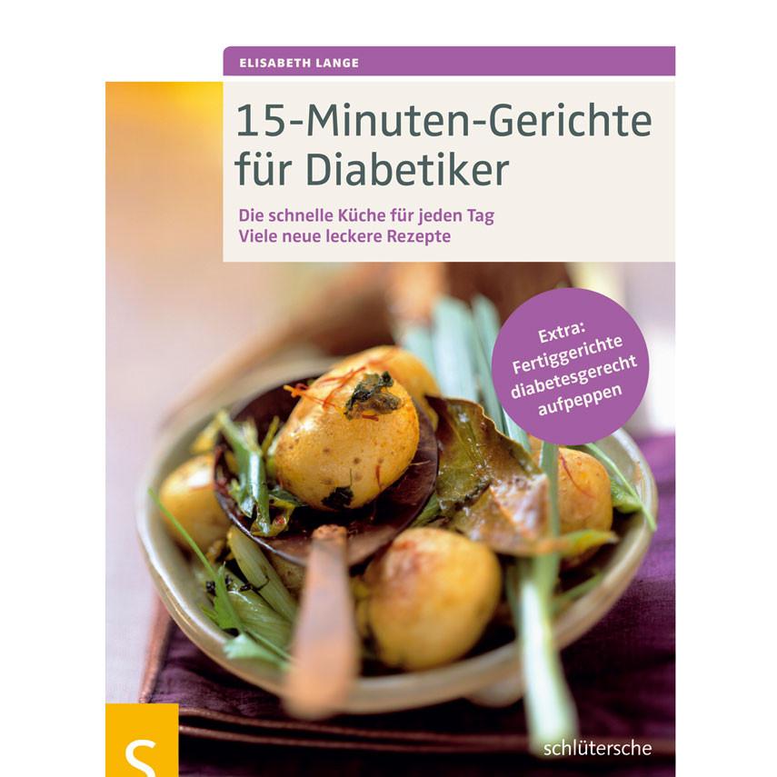 15-Minuten-Gerichte für Diabetiker / 1 Buch | DIASHOP