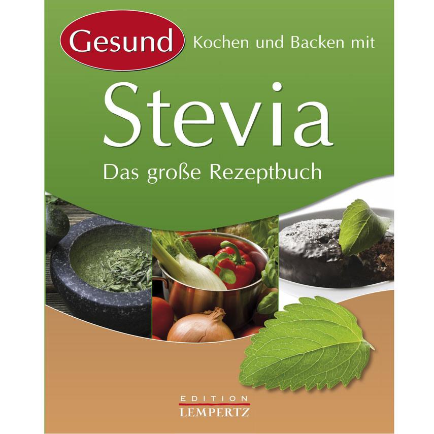 gesund kochen und backen mit stevia 1 buch diashop. Black Bedroom Furniture Sets. Home Design Ideas